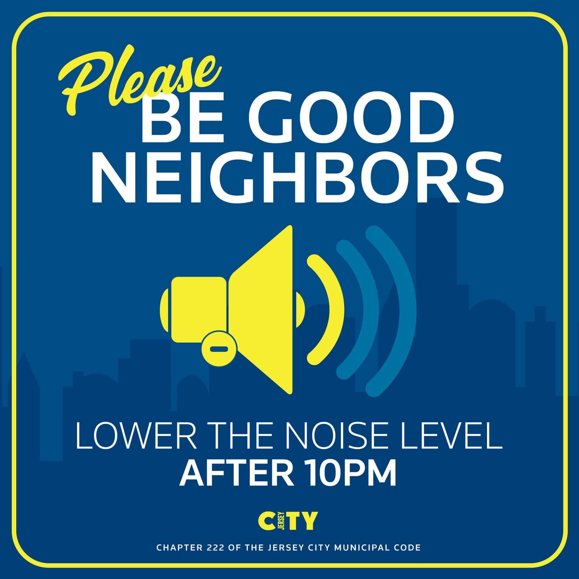Flyer for Good Neighbor Lower the Volume